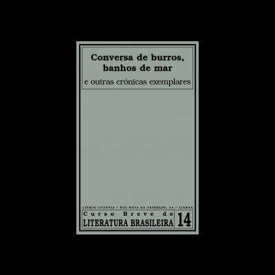 Conversa de Burros, Banhos de Mar e outras crónicas exemplares