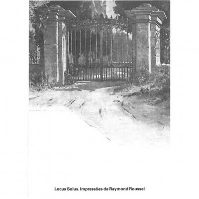 Locus Solus: Impressões de Raymond Roussel