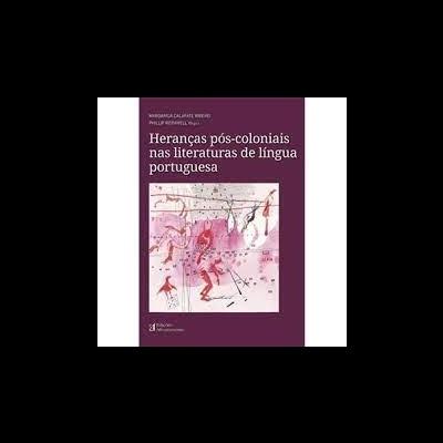 Heranças Pós-coloniais nas Literaturas de Língua Portuguesa