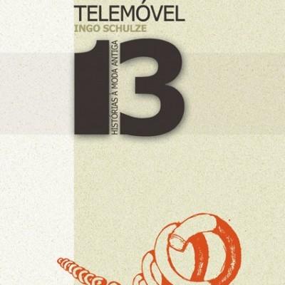 O TELEMÓVEL - 13 HISTÓRIAS À MODA ANTIGA