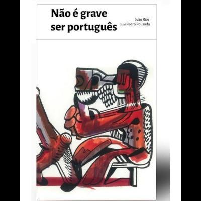 Não é grave ser português
