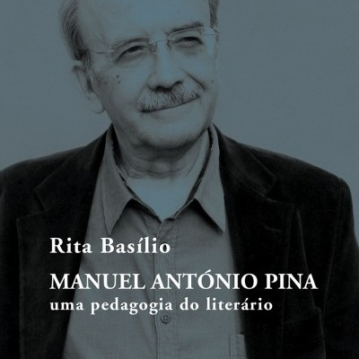 Manuel António Pina - uma pedagogia do literário