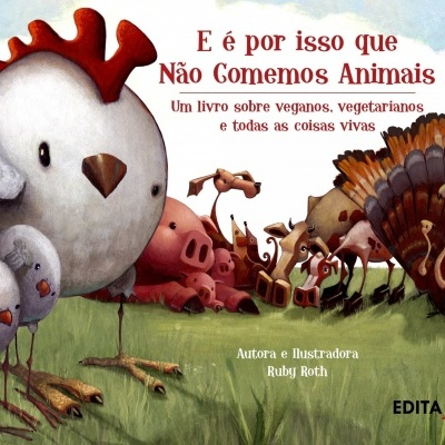 E é por isso que Não Comemos Animais