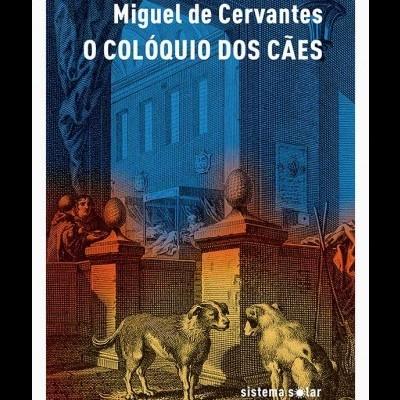 O Colóquio dos Cães