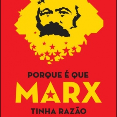 Porque É que Marx Tinha Razão
