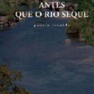 Antes Que o Rio Seque