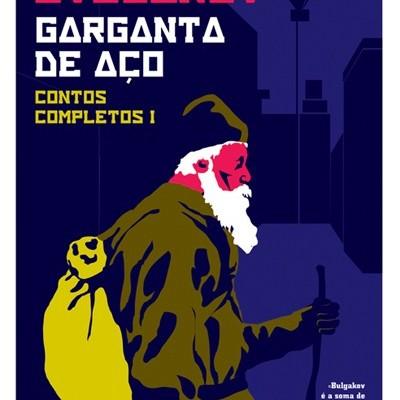 Garganta de Aço - Contos Completos Vol. I