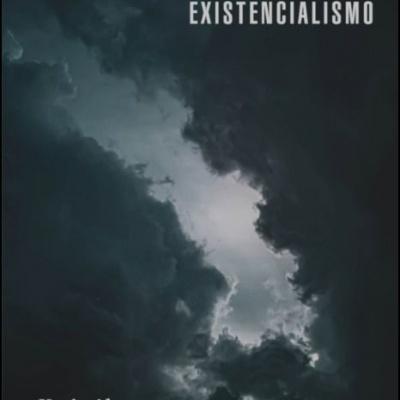 Existencialismo - Uma Introdução