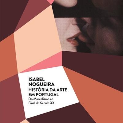História da Arte em Portugal: do Marcelismo ao Final do Século XX