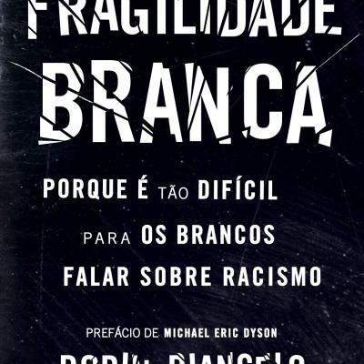 FRAGILIDADE BRANCA