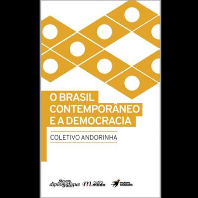 O Brasil Contemporâneo e a Democracia