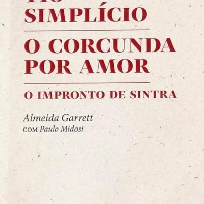 Tio Simplício | O Corcunda por Amor | O Impronto de Sintra