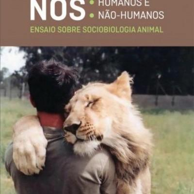 """Livro """"Nós Humanos e Não-Humanos"""""""