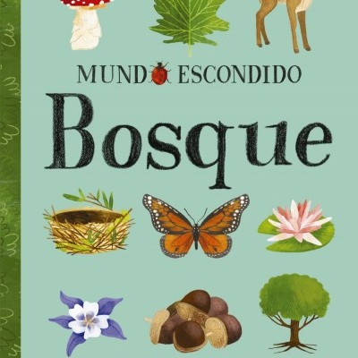 Mundo Escondido - Bosque