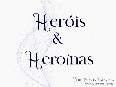 Palavra Encantada: Heróis & Heroínas