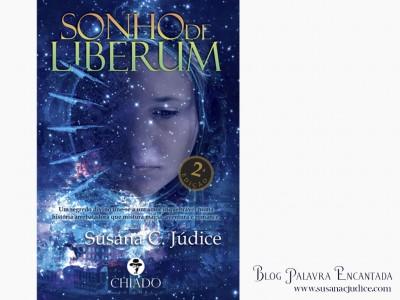 Palavra Encantada: Sonho de Liberum, Susana C. Júdice