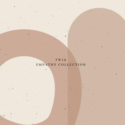 Coleção Empathy // Tema FW19
