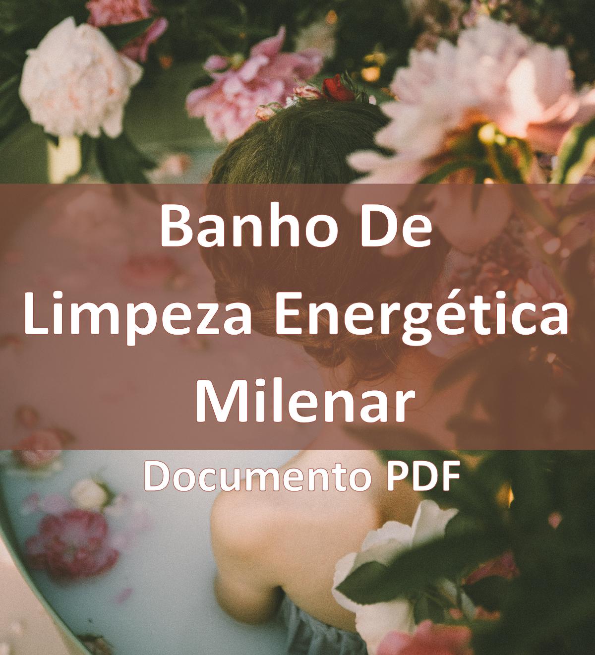 Cópia de eBook Documento - Banho de Limpeza Energética Milenar Caseiro