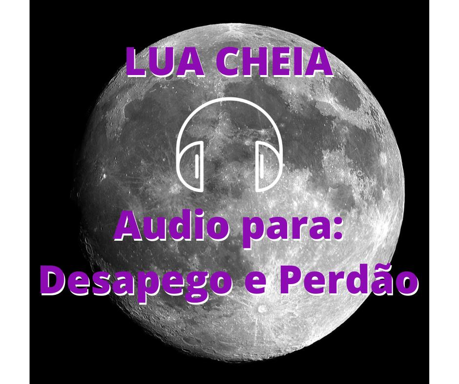 Audio Para Desapego e Perdão