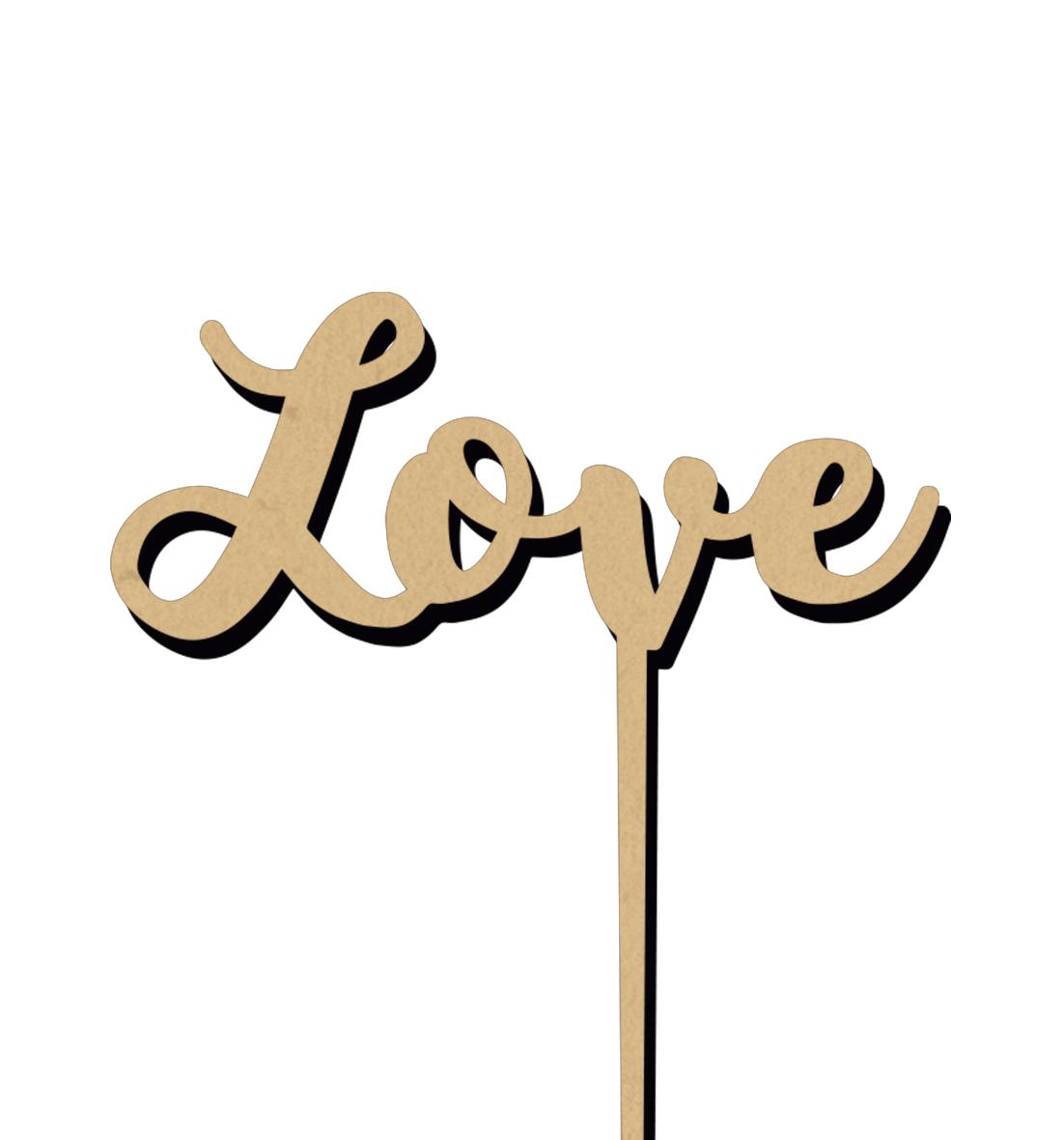 Topo de Bolo Madeira - LOVE