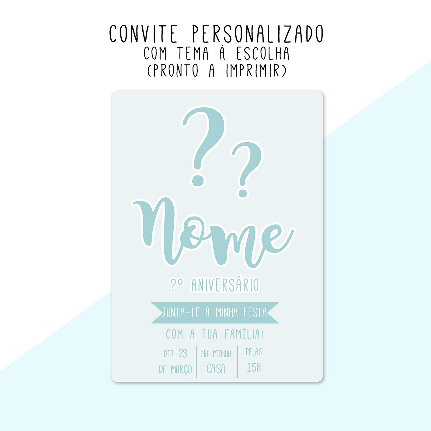 CONVITE DIGITAL - READY TO PRINT - TEMA À ESCOLHA