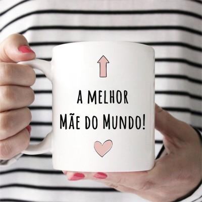 CANECA MELHOR MÃE DO MUNDO
