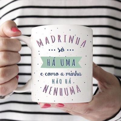 CANECA Madrinha só há uma e como a minha não há nenhuma!