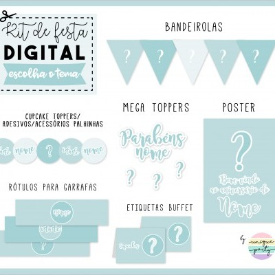 Kit DIGITAL - READY TO PRINT - TEMA À ESCOLHA