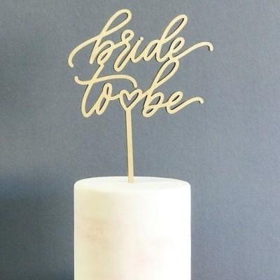 Topo de Bolo Madeira - BRIDE TO BE