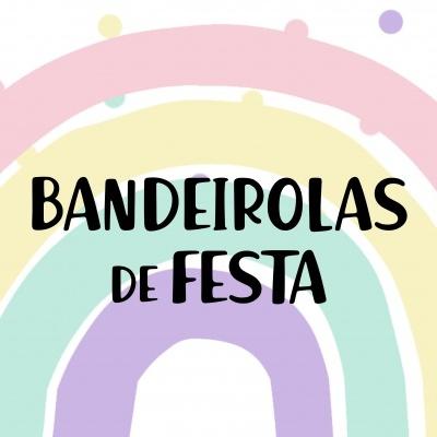 BANDEIROLAS DE FESTA